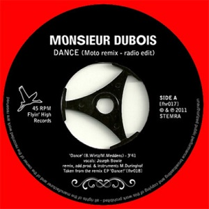 "MONSIEUR DUBOIS - DANCE (7"") moto remix"